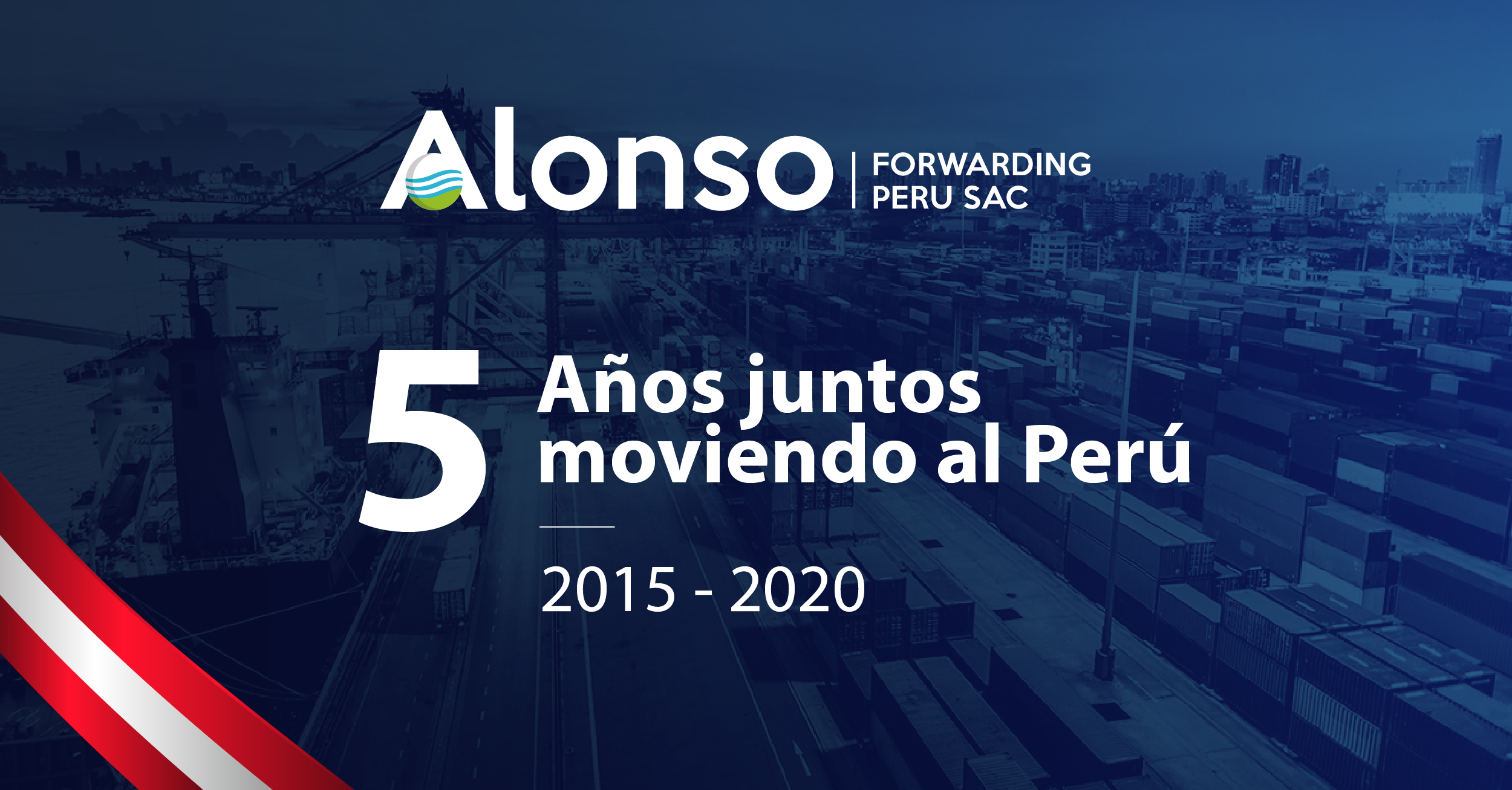 Alonso Forwarding Perú celebra su quinto aniversario.